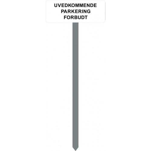 1086H-12-120cm15x40cm UVEDKOMMENDE PARKERING FORBUDT Parkeringsspyd