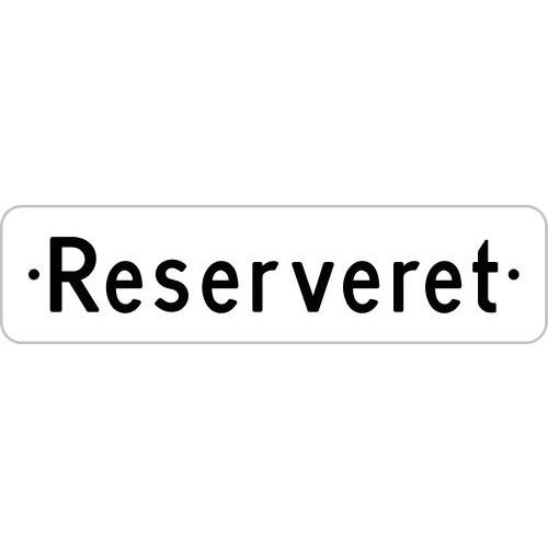 1099-18-10x40H Reserveret skilte