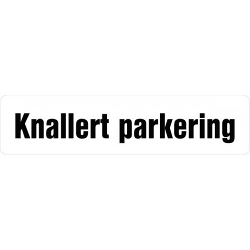 1099-1 H 12x50cm Knallert parkering