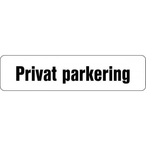 1099-2 H 12x50cm Privat parkering