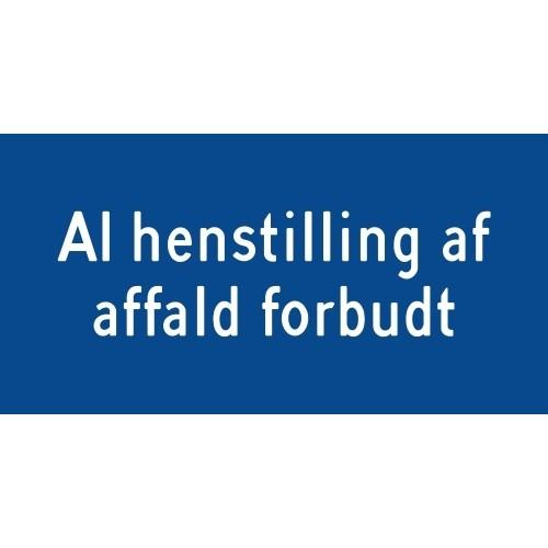 Al henstilling af affald forbudt - Aluskilt