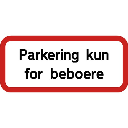 PARKERING KUN FOR BEBOERE