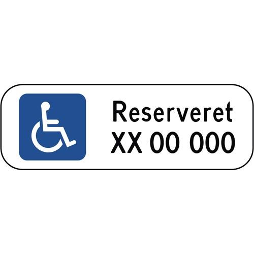 Handicapskilt RESERVERET REG. NR. 20x60cm - Parkeringsskilte