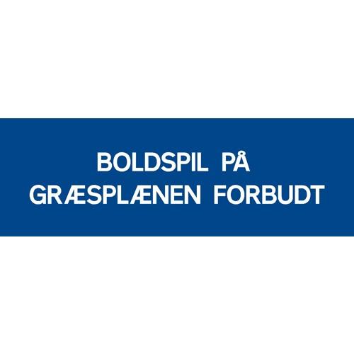 BOLDSPIL PÅ GRÆSPLÆNEN FORBUDT 20x60 cm - Aluskilt HVID