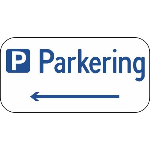 Parkeringsskilt med venstre pil Aluskilt