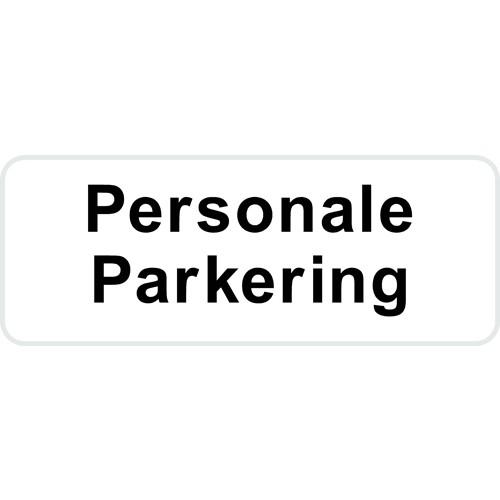 Personale Parkering 15x40 cm Parkeringsskilte
