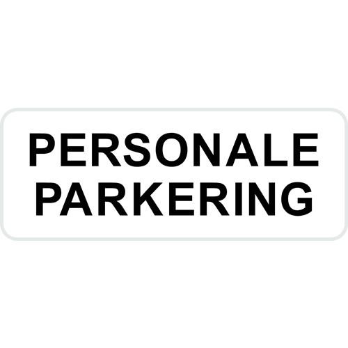 Parkeringsskilte PERSONALE PARKERING hvidlakeret 15x40 cm