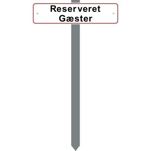 P-SPYD RESERVERET GÆSTER SKILT 10X40 CM (R)
