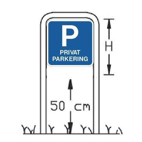 P PRIVAT PARKERING SKILT 50x50cm med lav galge