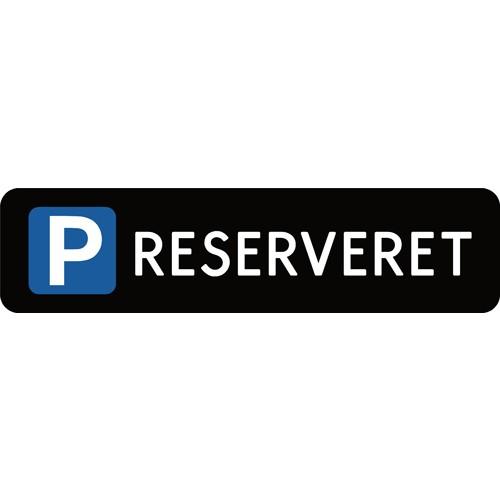 RESERVERET 10x40 cm Parkeringsskilt