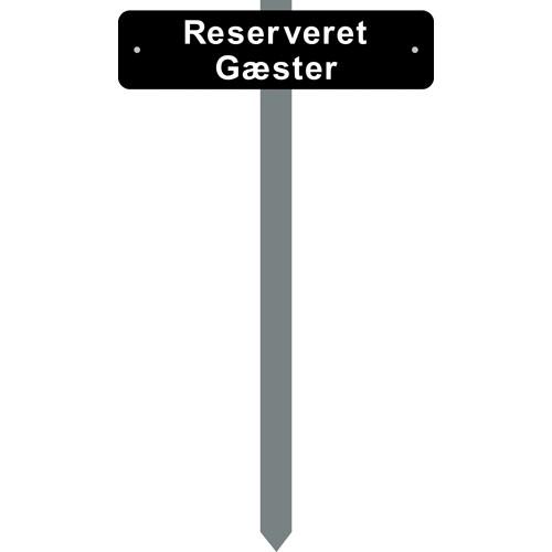 Parkeringsspyd Reserveret gæster Sortlakeret skilt 10x40 cm