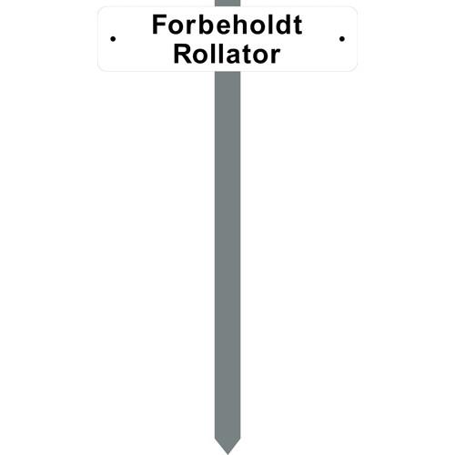 Parkeringsspyd med Forbeholdt Rollator