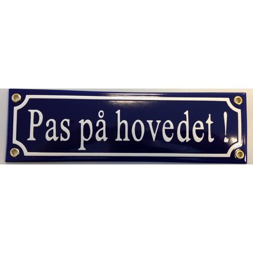 """EMALJESKILT """"Pas på hovedet"""" 6x20 CM"""