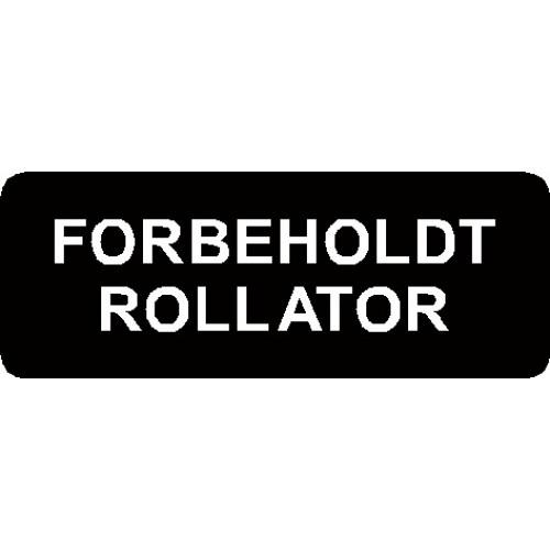 FORBEHOLDT ROLLATOR 15x40 cm Parkeringsskilte