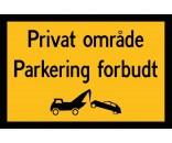 Privat område - Parkering forbudt 40x60 cm - Parkeringsskilte