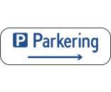 Parkering med højre pil 20x60 cm Parkeringsskilte
