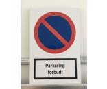 Parkering forbudt - Aluskilt 30x20cm