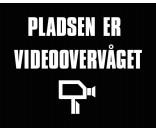 Pladsen er videoovervåget 40x50 cm SORT/HVID - Aluskilt