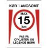 1099-70x50-5 Kør langsomt - Pas på cyklister & legende børn