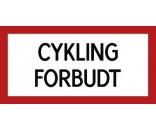CYKLING FORBUDT 20x40 cm - Aluskilte