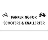Scooter & knallert parkering 30x70 cm skilte