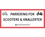 Scooter & knallert parkering med venstre pil 30x70 cm skilte