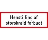 Henstilling af storskrald forbudt 20x60 cm - Aluskilt