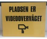 Pladsen er videoovervåget 40x50 cm GUL - Aluskilt